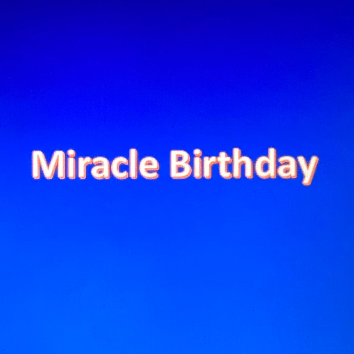 miracle birthday